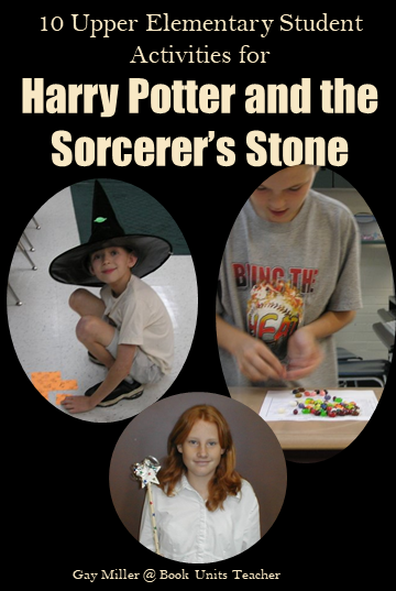 10 Upper Elementary Student Activities for Harry Potter and the Sorcerer's Stone