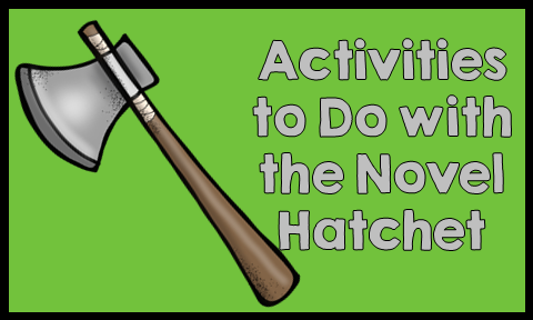 Activities to do with the Novel Hatchet by Gary Paulsen