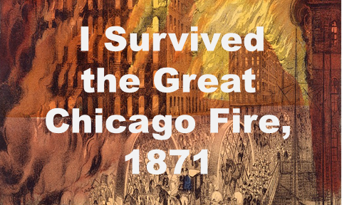 I Survived the  Great Chicago Fire, 1871 Teaching Ideas