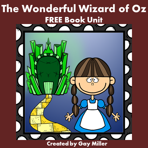 The Wonderful Wizard of Oz FREE Book Unit