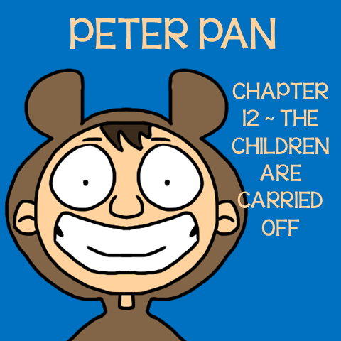 Chapter 12 The Children are Carried Off ~ Free Peter Pan Book Unit ~ Each week collect one resource until you have the complete Peter Pan Book Unit.