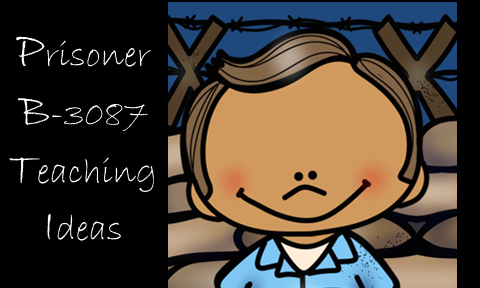 Prisoner B-3087 Teaching Ideas