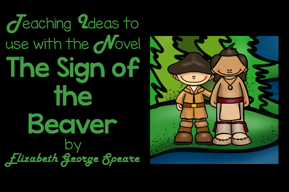 The Sign of the Beaver Teaching Ideas