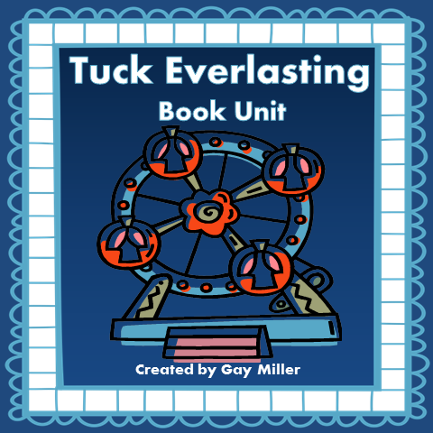 Tuck Everlasting Notebook & Activity Unit