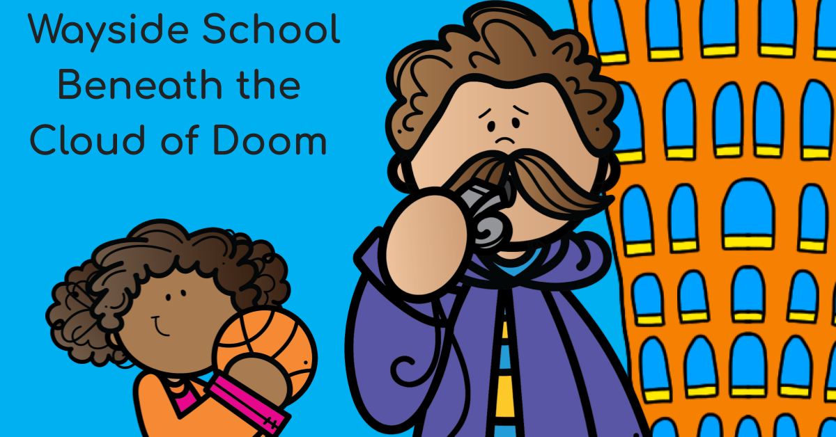 Wayside School Beneath the Cloud of Doom Free Novel Study Samples