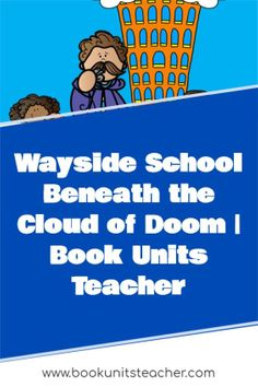 Wayside School Beneath the Cloud of Doom teaching ideas. Grab a free vocabulary, comprehension questions, and constructed writing prompts which is great for upper elementary including 3rd, 4th, and 5th graders.