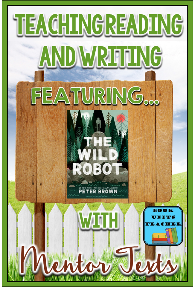 Teaching Ideas to use with The Wild Robot