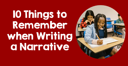 10 Things to Remember When Writing a Narrative