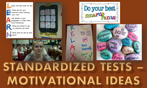 Motivational Ideas for Standardized Testing