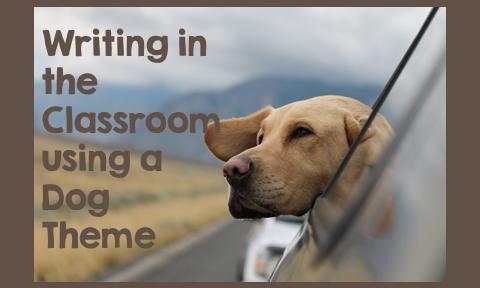 Writing Using a Dog Theme