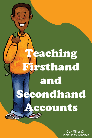 Firsthand and Secondhand Account Activities for Upper Elementary Students