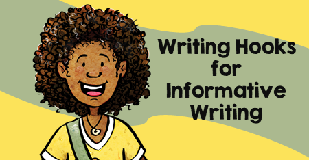 Writing Hooks for Informative Writing
